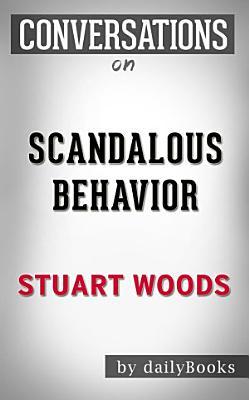 Scandalous Behavior  A Novel By Stuart Woods   Conversation Starters