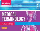 Mosby's Medical Terminology Flash Cards - E-Book: Edition 3