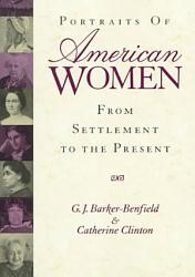 Portraits Of American Women Book PDF