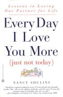 Every Day I Love You More  Just Not Today  PDF