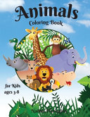 Animals Coloring Book for Kids Ages 3 8 PDF
