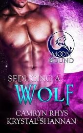 Seducing a Wolf
