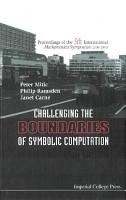 Challenging the Boundaries of Symbolic Computation PDF