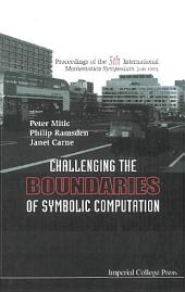 Challenging the Boundaries of Symbolic Computation: (With CD-ROM)