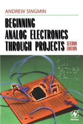 Beginning Analog Electronics through Projects: Edition 2