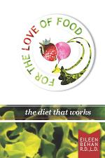 For the Love of Food the Diet That Works
