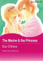 The Marine & the Princess: Harlequin Comics