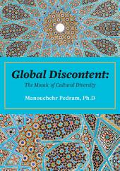 Global Discontent: The Mosaic of Cultural Diversity