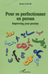 Pour se perfectionner en persan: Improving your persian