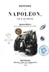 Histoire de Napoléon par M. de Norvins