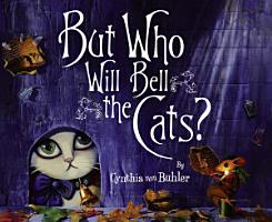 But Who Will Bell the Cats  PDF
