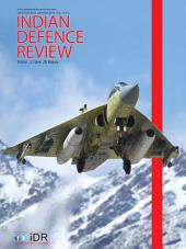 Indian Defence Review Vol 30.1 Jan-Mar 2015