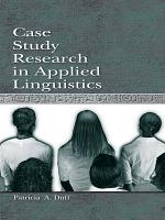 Case Study Research in Applied Linguistics PDF