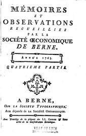 Mémoires et observations recueillies par la Société oeconomique de Berne