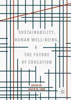 Sustainability  Human Well Being  and the Future of Education PDF