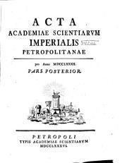 Acta Academiae Scientiarum Imperialis Petropolitanae: Volume12