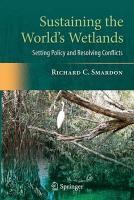 Sustaining the World s Wetlands PDF