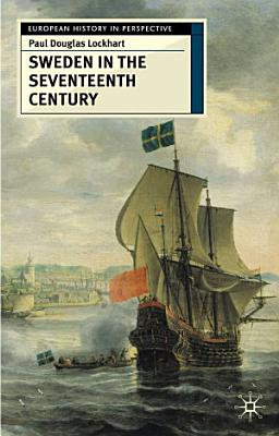 Sweden in the Seventeenth Century
