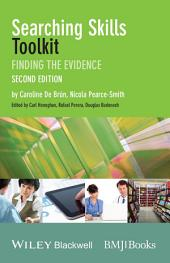Searching Skills Toolkit: Finding the Evidence, Edition 2