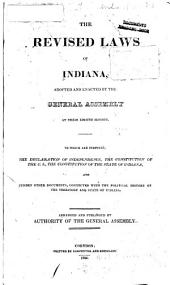 Laws of the State of Indiana, Passed and Published, at the ... Session of the General Assembly