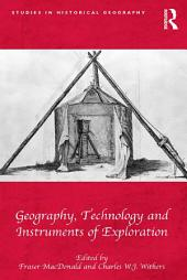 Geography, Technology and Instruments of Exploration