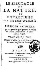 Le spectacle de la nature ou entretiens sur les particularités de l'histoire naturelle: Volume5