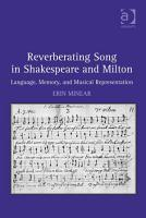 Reverberating Song in Shakespeare and Milton PDF