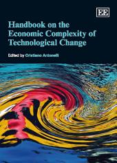 Handbook on the Economic Complexity of Technological Change