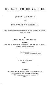 Elisabeth de Valois, Queen of Spain and the Court of Philip II.