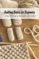 Knitting Basics for Beginners