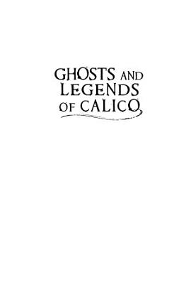 Ghosts and Legends of Calico PDF