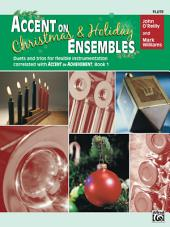 Accent on Christmas & Holiday Ensembles for Flute