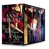 Anne Stuart The House of Rohan Box Set: The Wicked House of Rohan\Ruthless\Reckless\Breathless\Shameless