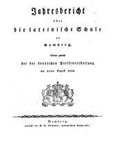 Jahresbericht über die Lateinische Schule zu Bamberg: bekannt gemacht bei der feierlichen Preisevertheilung am ... 1837/38 (1838)