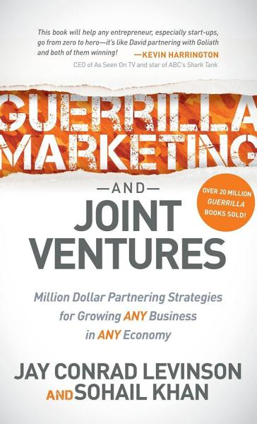 Guerrilla Marketing and Joint Ventures