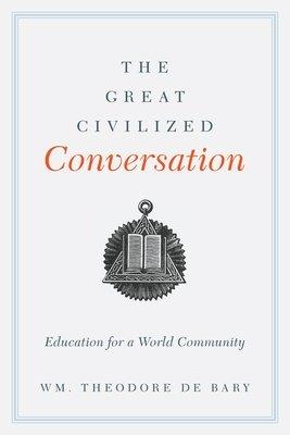 The Great Civilized Conversation