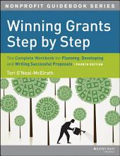 Winning Grants Step by Step: The Complete Workbook for Planning, Developing and Writing Successful Proposals, Edition 4