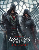 The Art of Assassin s Creed Syndicate PDF