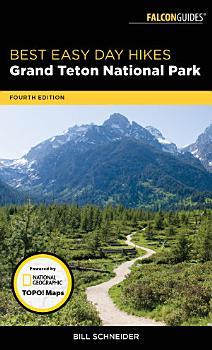 Best Easy Day Hikes Grand Teton National Park PDF