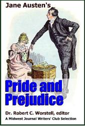 Jane Austen's Pride and Prejudice: A Midwest Journal Writers' Club Selection