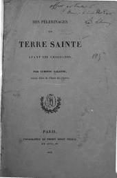 Des pèlerinages en Terre Sainte avant les Croisades