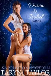 Dawn & Isobel, Part 1 (Lesbian Erotica)