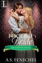 Foolish Bride