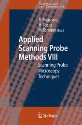 Applied Scanning Probe Methods VIII: Scanning Probe Microscopy Techniques