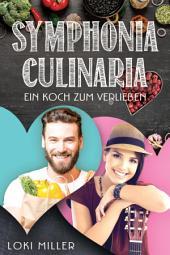 Symphonia Culinaria: Ein Koch zum Verlieben