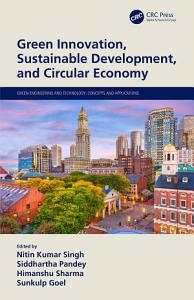 Green Innovation  Sustainable Development  and Circular Economy