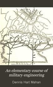 Field fortification, military mining, and siege operations