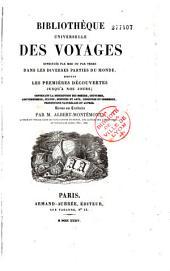 Bibliothèque universelle des voyages: effectués par mer ou par terre dans les diverses parties du monde, depuis les premières découvertes jusqu'à nos jours