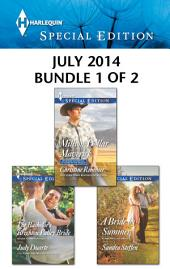 Harlequin Special Edition July 2014 - Bundle 1 of 2: An Anthology