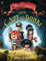 The Jolley Rogers and the Cave of Doom PDF